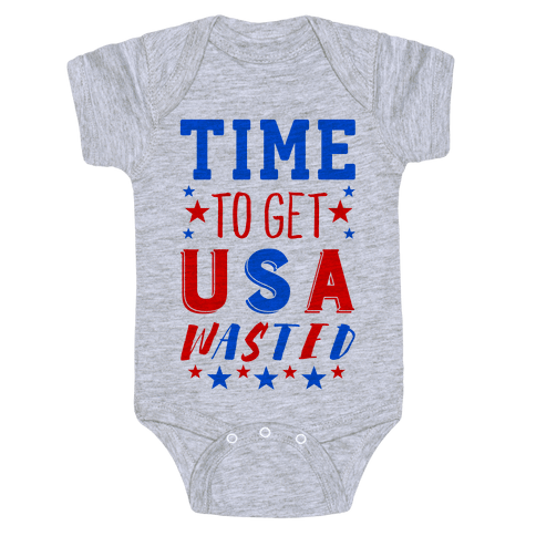 Time to Get USA Wasted Baby Onesy