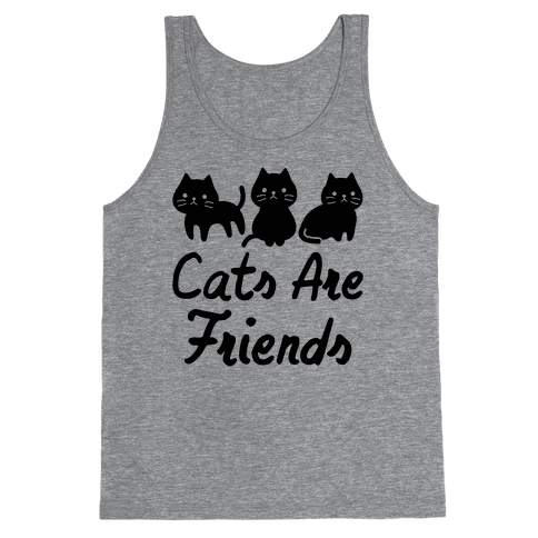 Cats Are Friends Tank Top