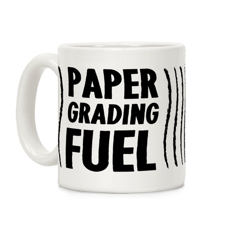 Paper Grading Fuel Coffee Mug