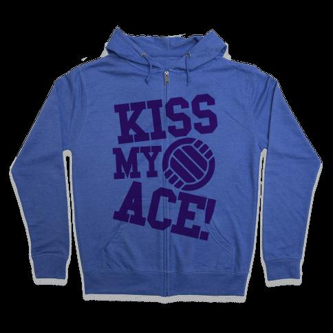Kiss My Ace! Zip Hoodie