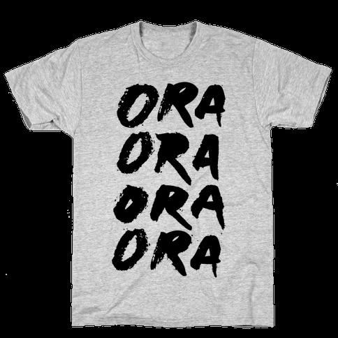 Ora Ora Ora Ora Mens T-Shirt