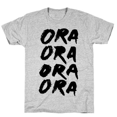 Ora Ora Ora Ora T-Shirt