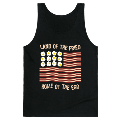 Land of the Fried Tank Top