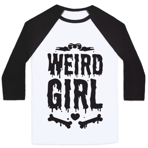 Weird Girl Baseball Tee