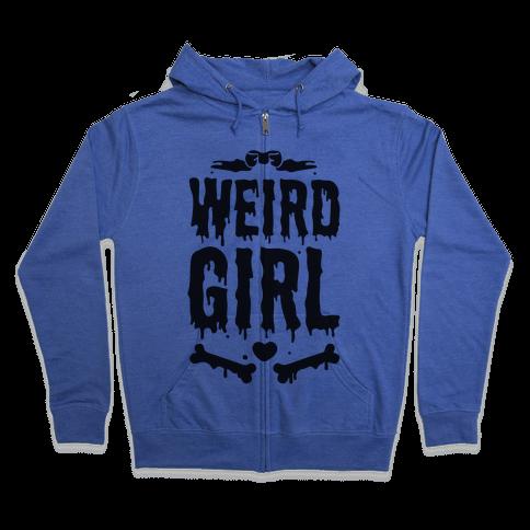 Weird Girl Zip Hoodie