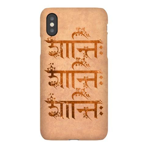 Shanti Shanti Shanti Phone Case
