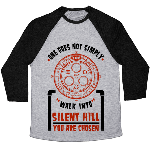One Does Not Simply Walk Into Silent Hill Baseball Tee