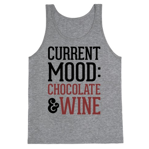 Current Mood: Chocolate & Wine Tank Top