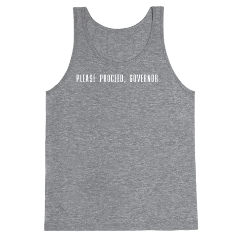 Please proceed Governor Tank Top
