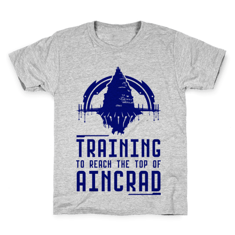 Training to Reach the Top of Aincrad Kids T-Shirt