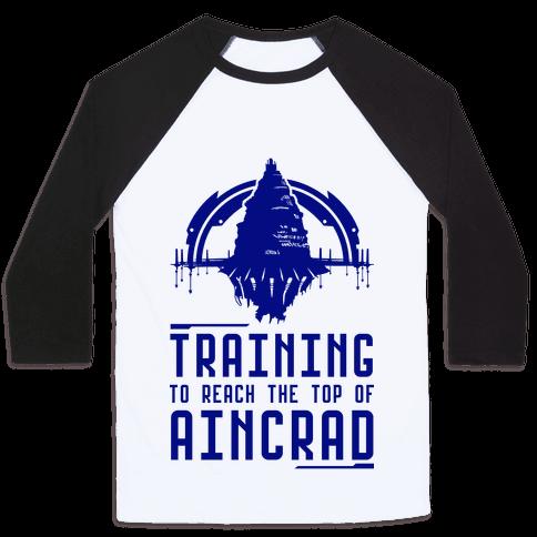Training to Reach the Top of Aincrad Baseball Tee