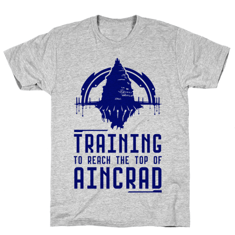 Training to Reach the Top of Aincrad Mens T-Shirt