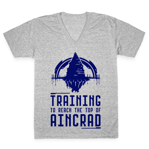 Training to Reach the Top of Aincrad V-Neck Tee Shirt