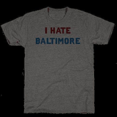 I Hate Baltimore
