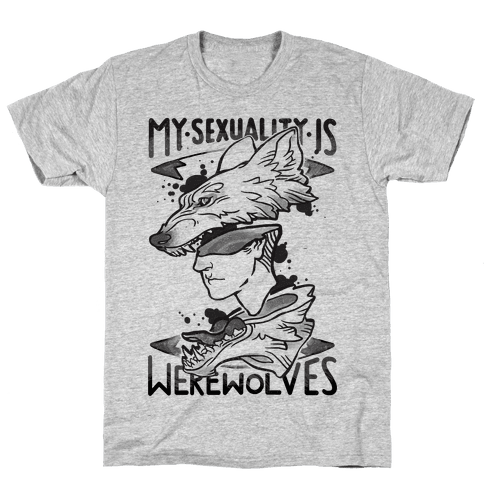 My Sexuality Is Werewolves Mens T-Shirt