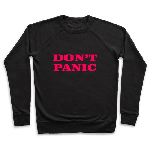 Don't Panic Pullover