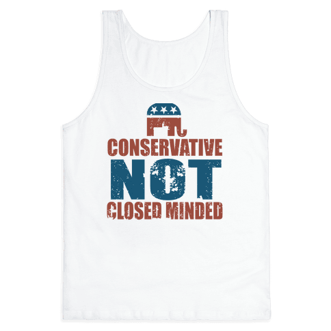 Conservative Not Closed Minded Tank Top