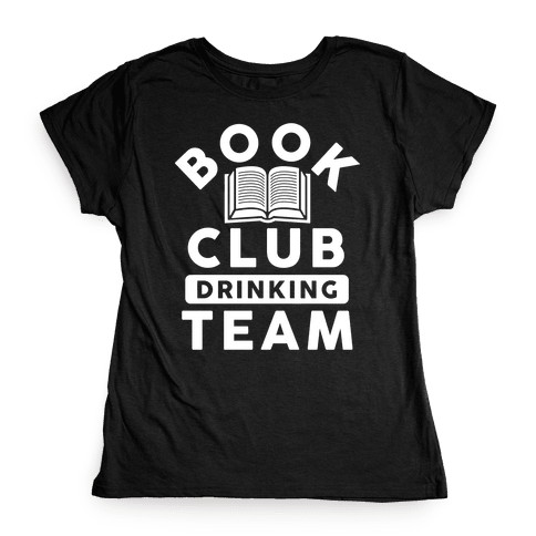 Book Club Drinking Team Womens T-Shirt