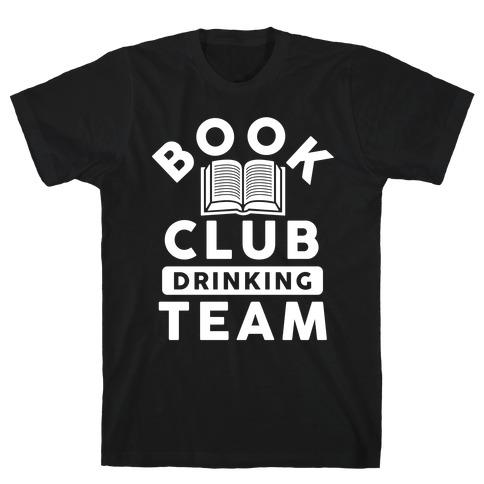 Book Club Drinking Team T-Shirt