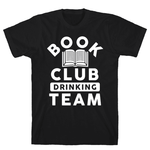 Book Club Drinking Team Mens T-Shirt
