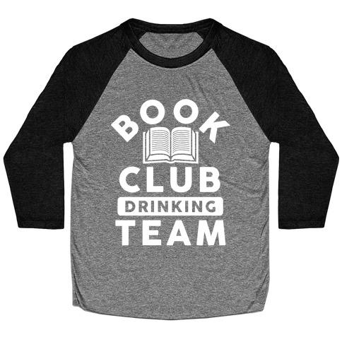Book Club Drinking Team Baseball Tee