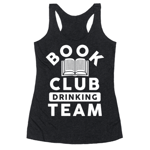 Book Club Drinking Team Racerback Tank Top