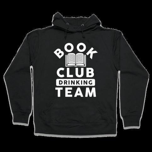 Book Club Drinking Team Hooded Sweatshirt