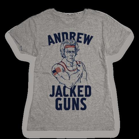 Andrew Jacked-Guns Womens T-Shirt