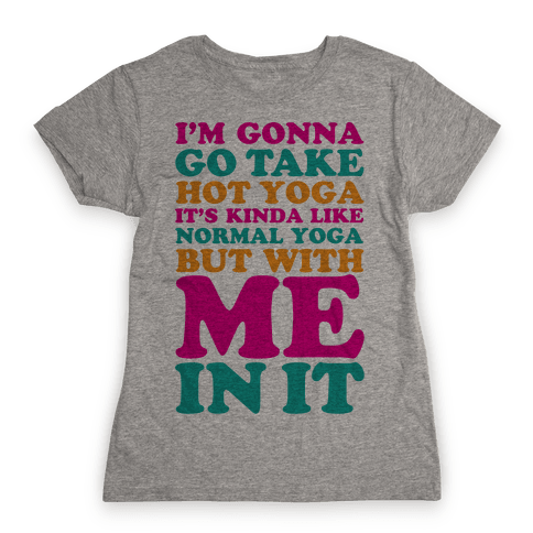 Hot Yoga Womens T-Shirt