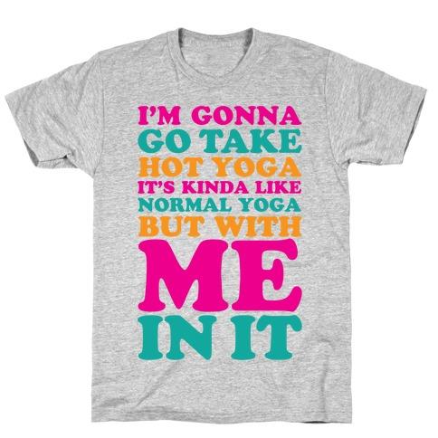Hot Yoga T-Shirt
