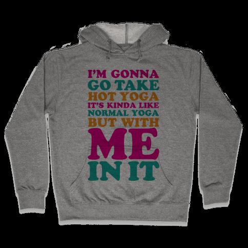 Hot Yoga Hooded Sweatshirt