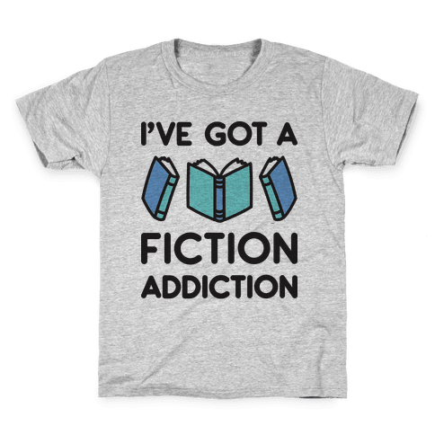 I've Got A Fiction Addiction Kids T-Shirt