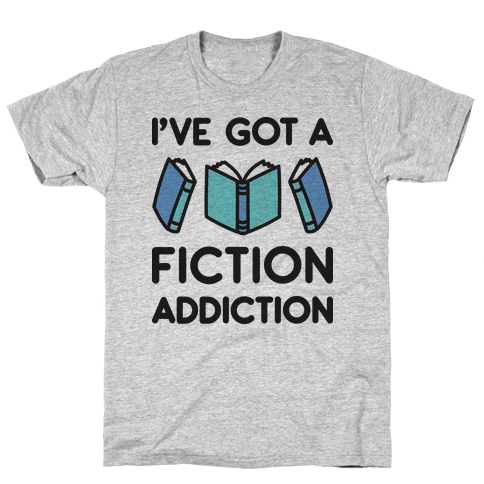 I've Got A Fiction Addiction Mens T-Shirt