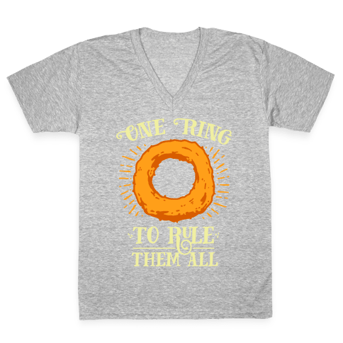 One Onion Ring to Rule Them All V-Neck Tee Shirt