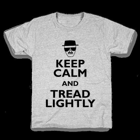 Keep Calm And Tread Lightly Kids T-Shirt