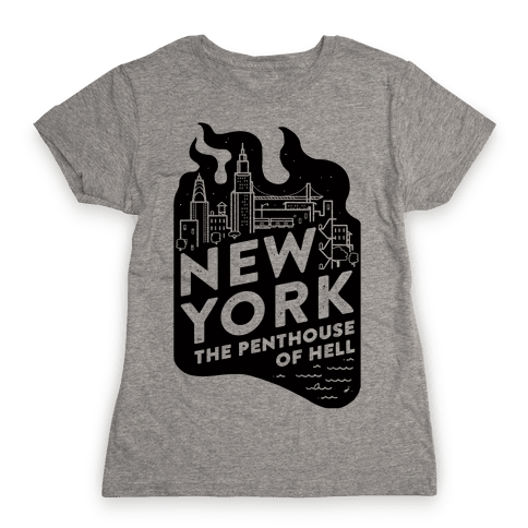 New York The Penthouse Of Hell Womens T-Shirt