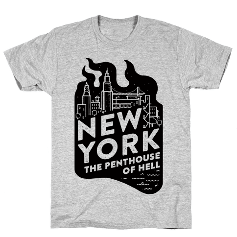 New York The Penthouse Of Hell Mens T-Shirt