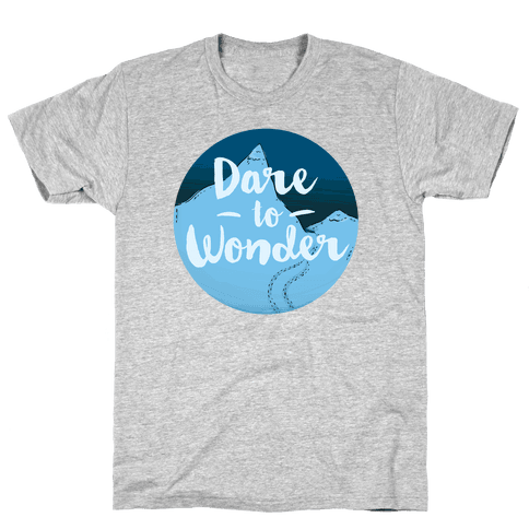 Dare To Wonder Mens T-Shirt