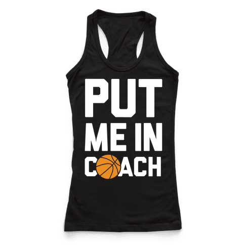 Put Me In Coach (Basketball)