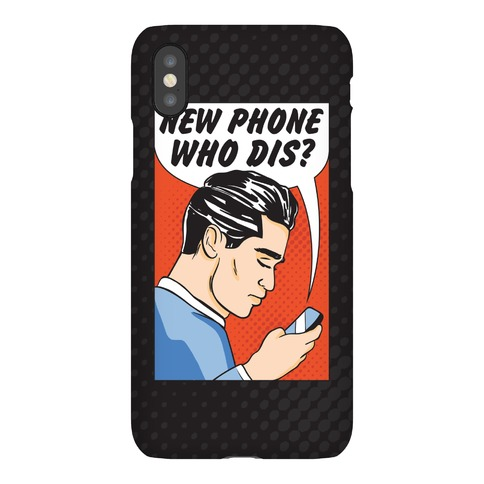 New Phone Who Dis Phone Case