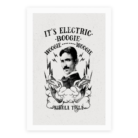 It's Electric Nikola Tesla Poster