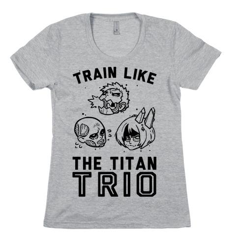 Train Like The Titan Trio Womens T-Shirt