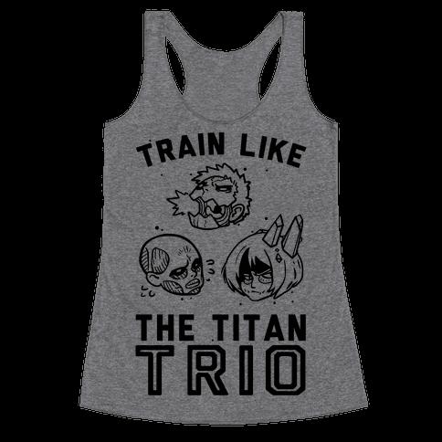 Train Like The Titan Trio Racerback Tank Top