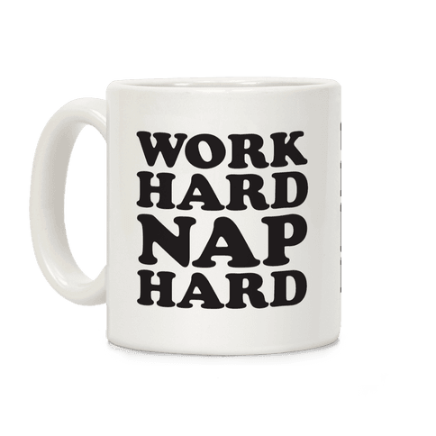 Work Hard Nap Harder Coffee Mug