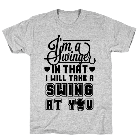 I'm A Swinger (Boxing) Mens T-Shirt
