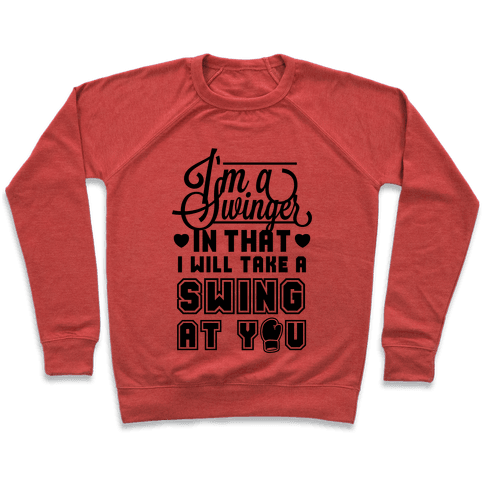 I'm A Swinger (Boxing) Pullover