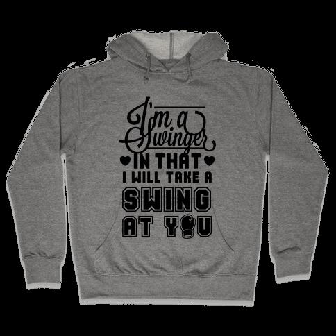 I'm A Swinger (Boxing) Hooded Sweatshirt