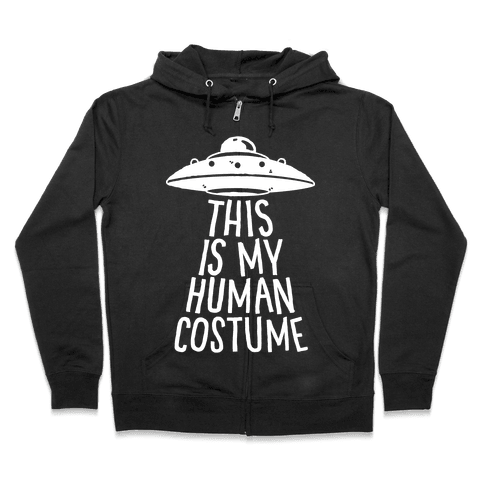 This is My Human Costume Zip Hoodie