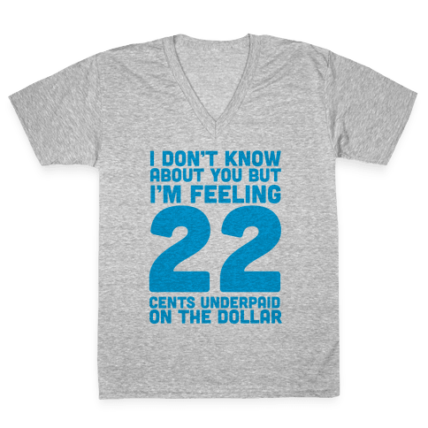 I'm Feeling 22 V-Neck Tee Shirt