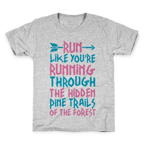 Run The Hidden Pine Trails of The Forest Kids T-Shirt